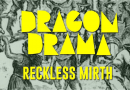 Dragon Drama bursts back onto the stage with a double-bill of theatre celebrating Reckless Mirth